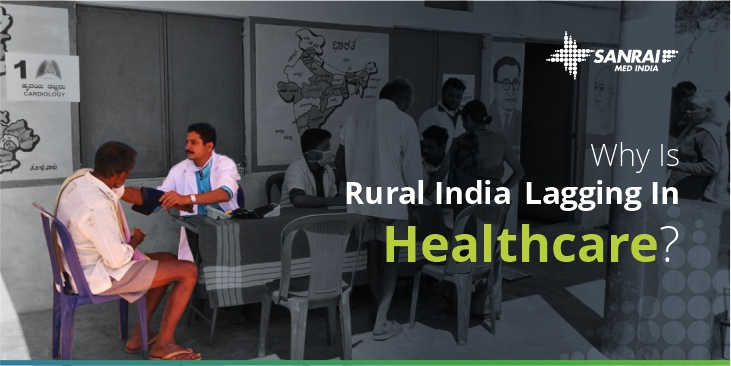 Why Is Rural India Lagging In Healthcare?